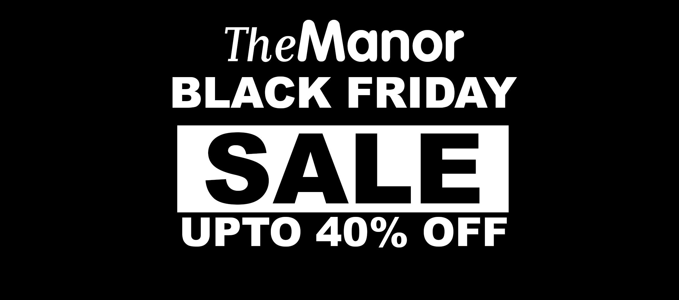 Manor - Black Friday